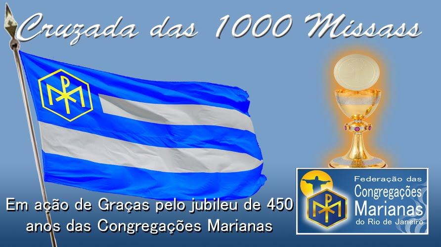 Cruzada das 1000 missas