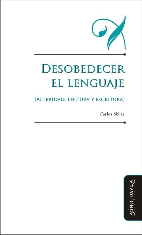 Desobedecer el lenguaje