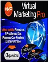 Virtual Marketing Pro - Vídeo revela Os 7 erros porque você perde dinheiro Online