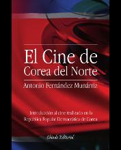 """Libro,""""El cine de Corea del Norte""""."""
