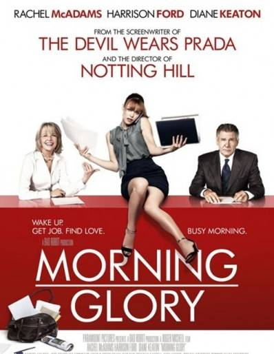 Make Me Blush: Morning Glory - What's Glorious About Morning News?