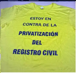 Estoy en contra de la privatización del Registro civil