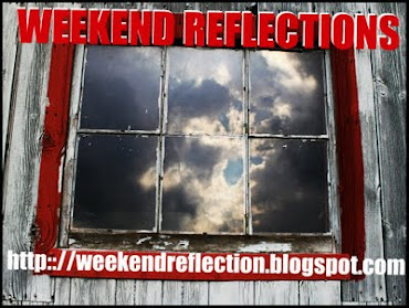 Friday ~ Weekend Reflections