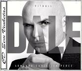 CD Pitbull - Dale (2015) Faixas Nomeadas e Sem Vinhetas