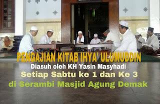 Pengajian Ihya Ulumuddin di Masjid Agung Demak
