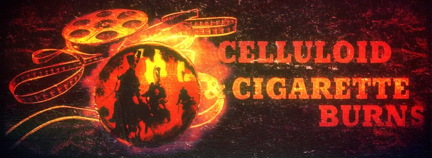 CELLULOID AND CIGARETTE BURNS