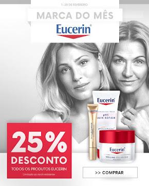 Marca do Mês | Fevereiro| EUCERIN -25% em TODOS os produtos