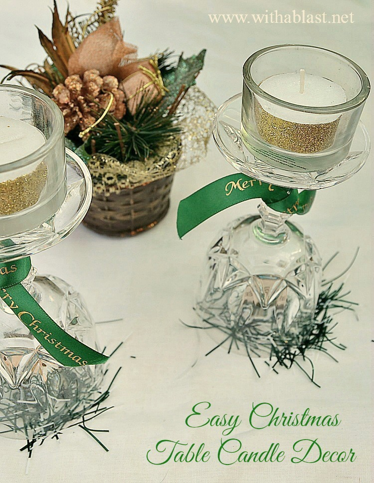 Easy Christmas Table Candle Decor ~ Get these Green & Gold {with a touch of White} table decor pieces ready in advance and when you are ready to display them, either on your Christmas dining table or elsewhere, it will only take minutes to set up #ChristmasDecor #Centerpieces www.withablast.net