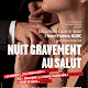 Nuit Gravement au Salut #off15