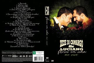 Zezé Di Camargo & Luciano – Flores Em Vida (2015)