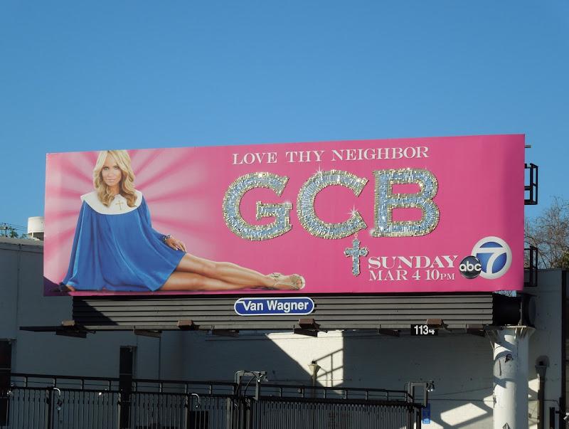 GCB Love Thy Neighbor billboard