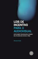 Leis de Incentivo para o audiovisual