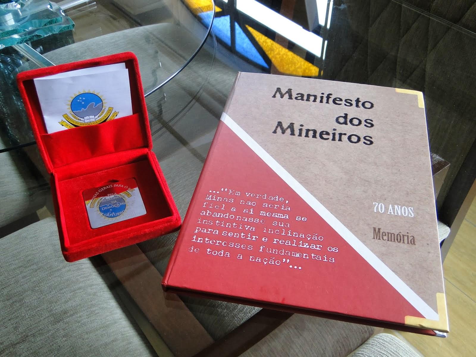 COMENDA - MANIFESTO DOS MINEIROS - 70 ANOS