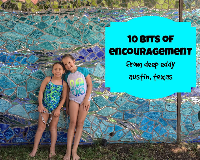 10 Bits of Encouragement from Deep Eddy - Austin, Texas #ATX #art #encouragement #travel #mosaic