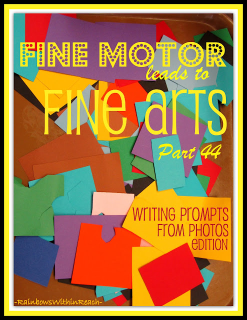 photo of: Fine Motor Leads to Fine Arts Part 44: Writing Prompts Edition via RainbowsWithinReach
