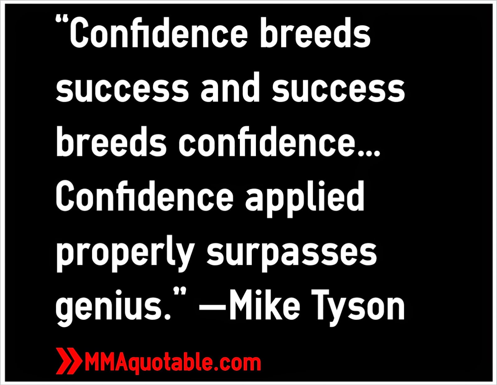 """Motivational Quotations Motivational Quotes With Pictures Many Mma & Ufc """"Confidence"""