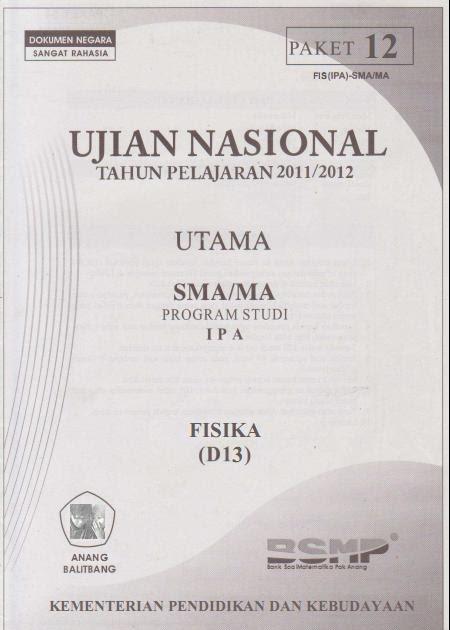 Berbagi Dan Belajar Bocoran Soal Ujian Nasional Fisika 2012