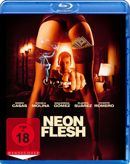 Neon Flesh แสบ แบบมาเฟีย HD 2010