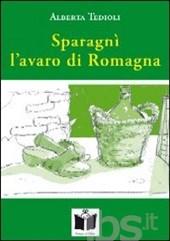 """""""L'avaro di Romagna"""" (edito da """"Tempo al libro"""")"""