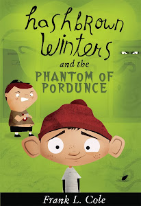 Hashbrown Winters and the Phantom of Pordunce