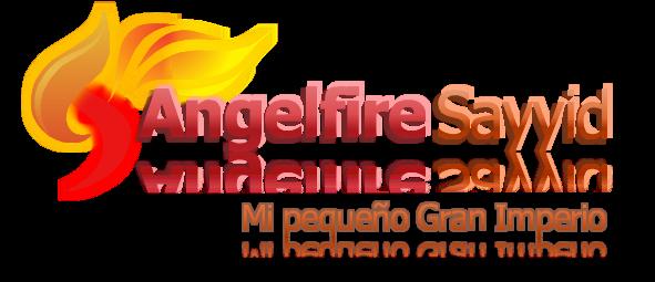 Angelfiresayyid - Mi Pequeño Gran Imperio