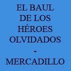 EL BAUL DE LOS HÉROES OLVIDADOS