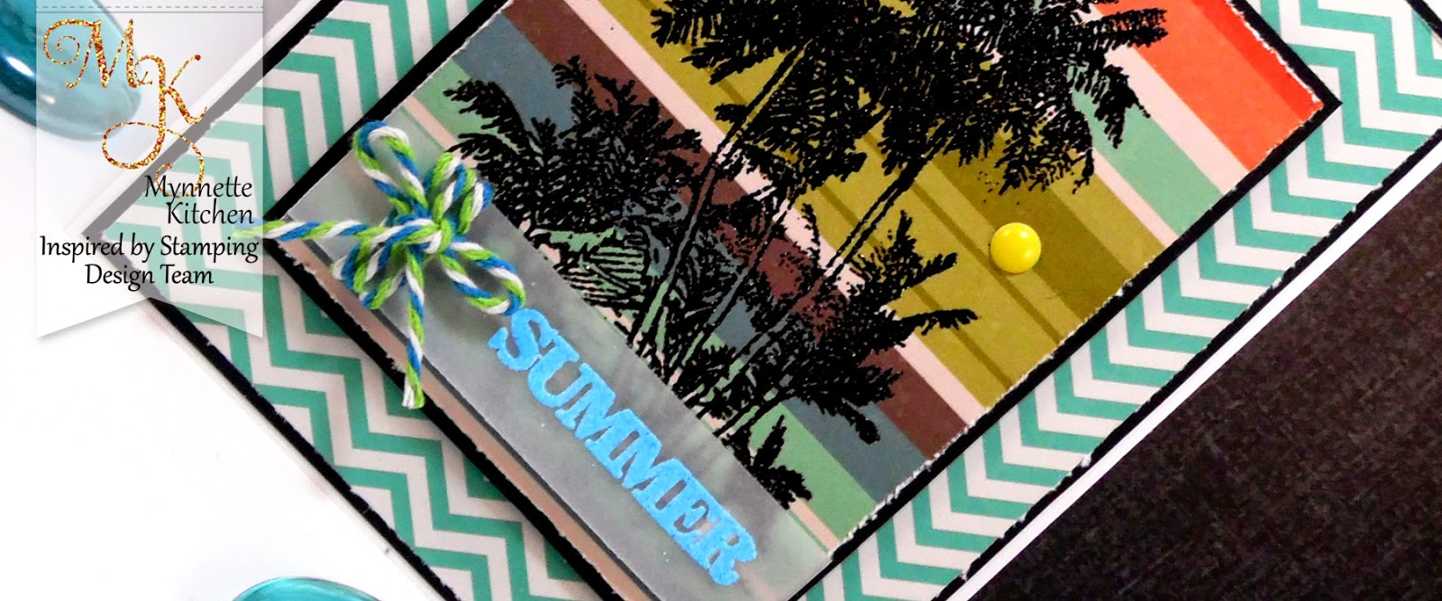 Inspired by Stamping, Mynn Kitchen, Tropical Paradise stamp set, Summer Fun stamp set, tropical card, thinking of you card, birthday card