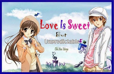 Love Is Sweet But Unpredictable