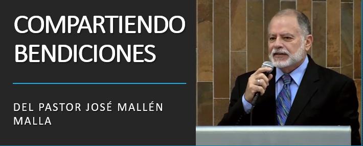 Compartiendo Bendiciones - José Mallén Malla