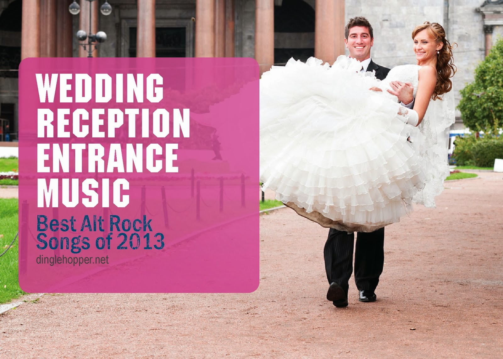 Best 2013 alt rock wedding songs