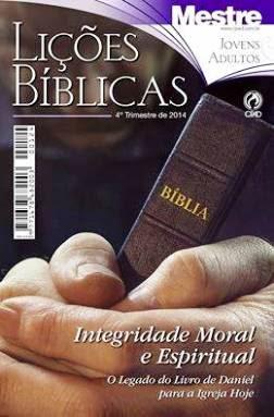 Lições bíblicas - 4º Trim. de 2014