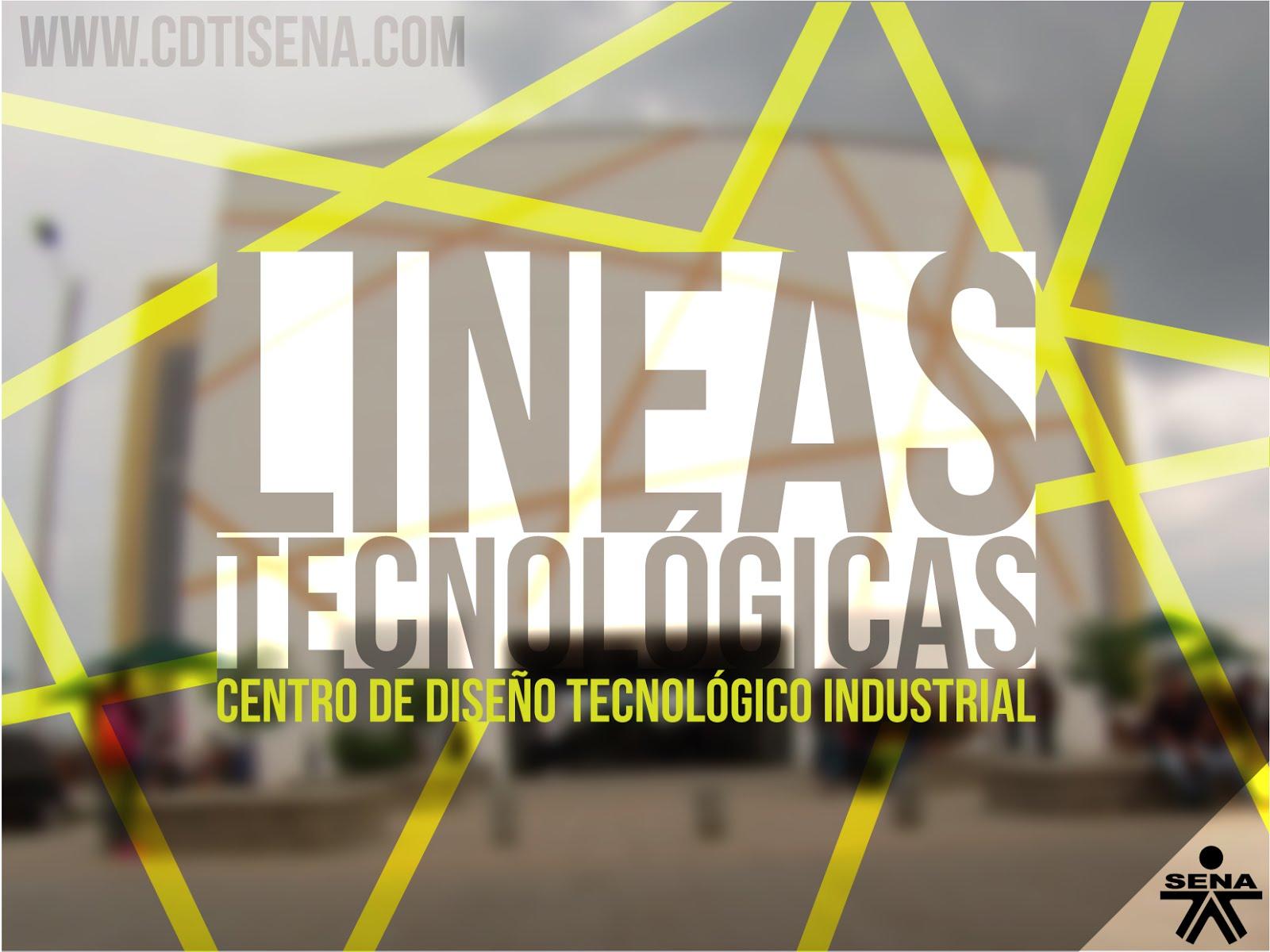 LÍNEAS TECNOLÓGICAS