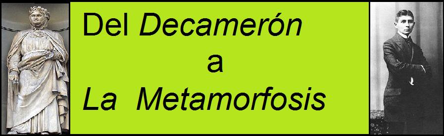 Del Decamerón a la Metamorfosis