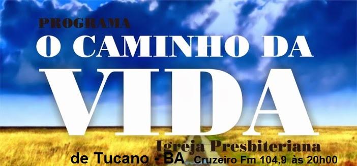 O CAMINHO DA VIDA - Programa no rádio