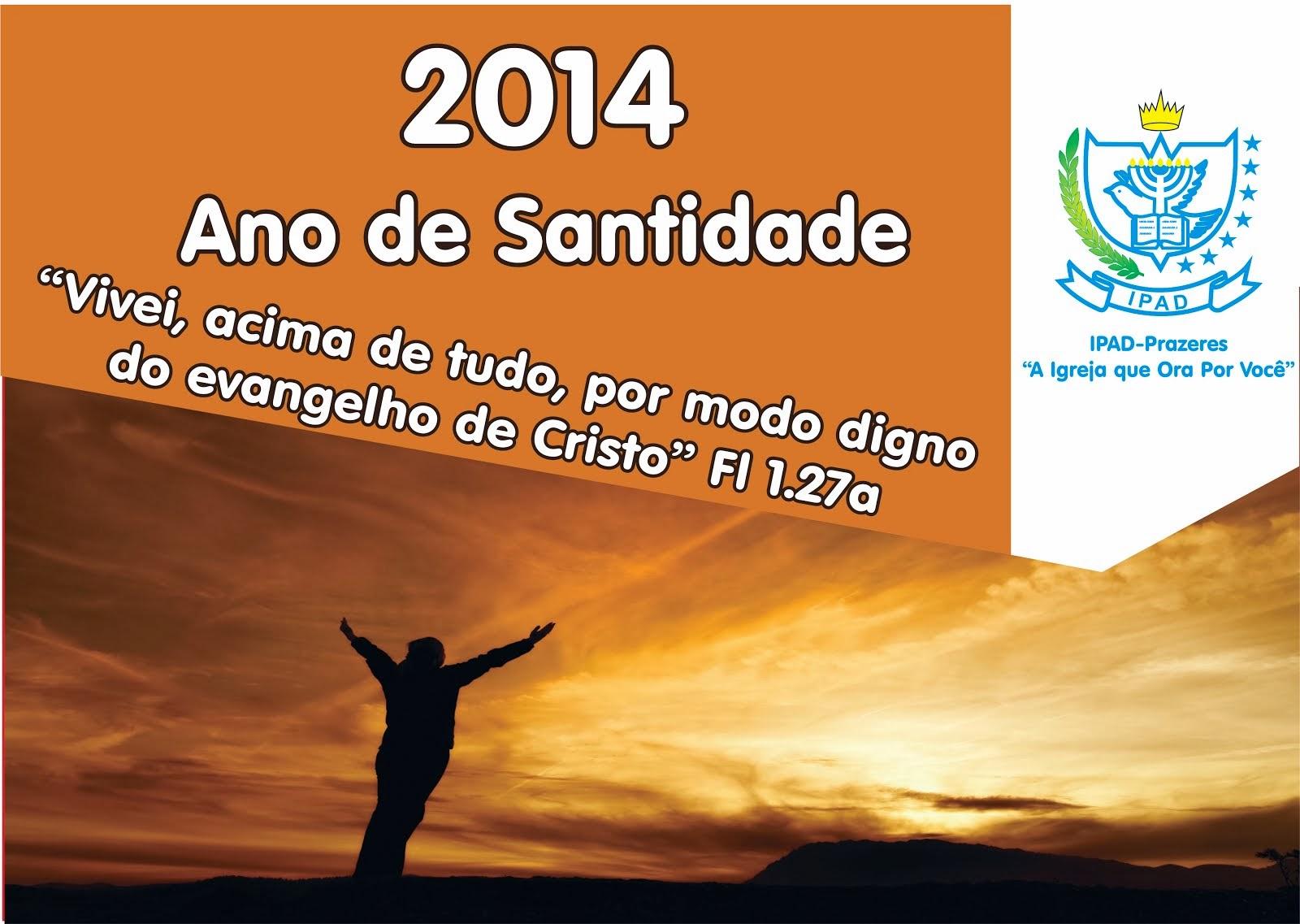2014 - Ano de Santidade