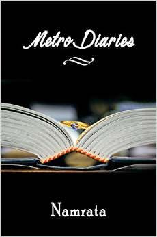 Metro Diaries by Namrata Book Tour
