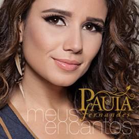 """Novo CD de Paula Fernandes """"Meus Encantos"""""""