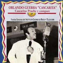 """ORLANDO """"CASCARITA"""" GUERRA"""