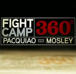 Fight Camp 360 Pacquiao Mosley