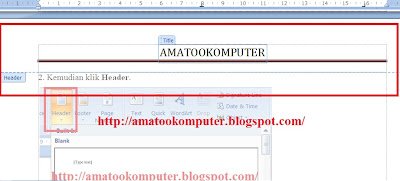 Cara Membuat Header dan Footer di Microsoft Word 2007, Header dan Footer, Microsoft Word 2007, Tips Word 2007 3