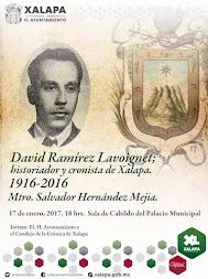 Recuerdan a David Ramírez Lavoignet en el centenario de su natalicio