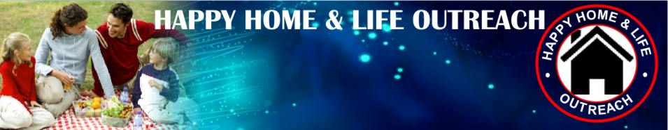 HAPPY HOME AND LIFE OUTREACH