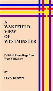 A Wakefield View of Westminster