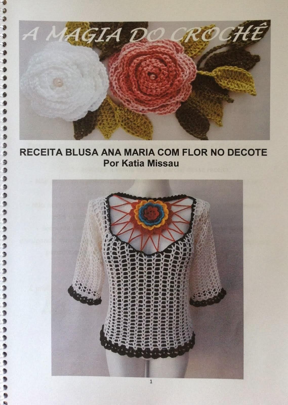 Receita passo a passo Blusa Ana Maria Flor no Decote