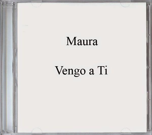 Maura-Vengo a Ti-