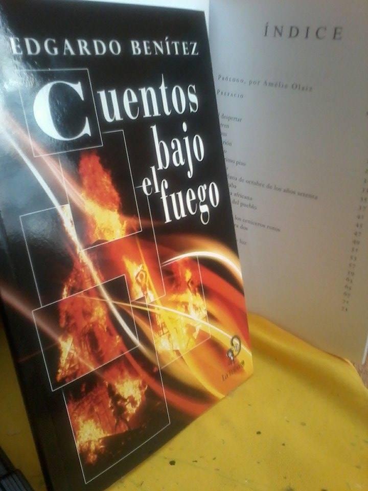 Cuentos bajo el fuego de Edgardo Benitez