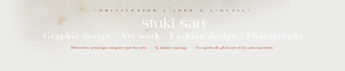 stuki san Freelance Graphic design / Art work / Fashion design / Photography
