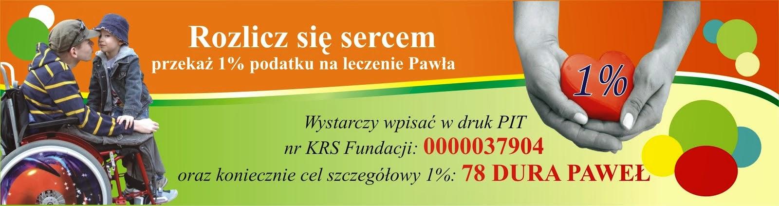 Podaruj proszę 1% podatku Pawełkowi