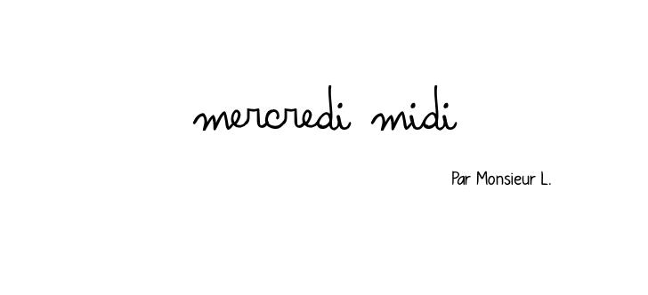 Mercredi Midi