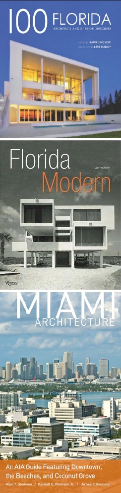 3 Books on Modern South Florida Architecture - posted by Tobias Kaiser, modern home specialist